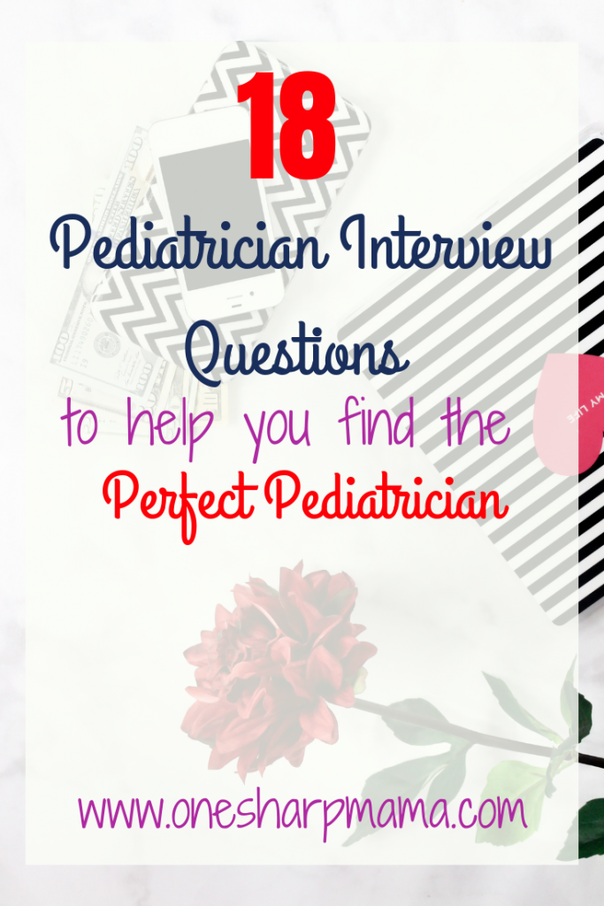 Part of the third trimester of pregnancy is when you need to start looking for your new babies pediatrician. It is important to find a health care provider that you are comfortable with. Here, in this post, you will find 18 questions that you should ask during your #pediatrician interview. Make sure to download the free pediatrician interview question checklist. #thirdtrimester #pediatrician #whattoexpect #newmom #momlife #raisingkids #babylife