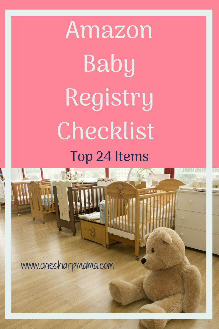 24 Amazon Baby Registry Must Haves