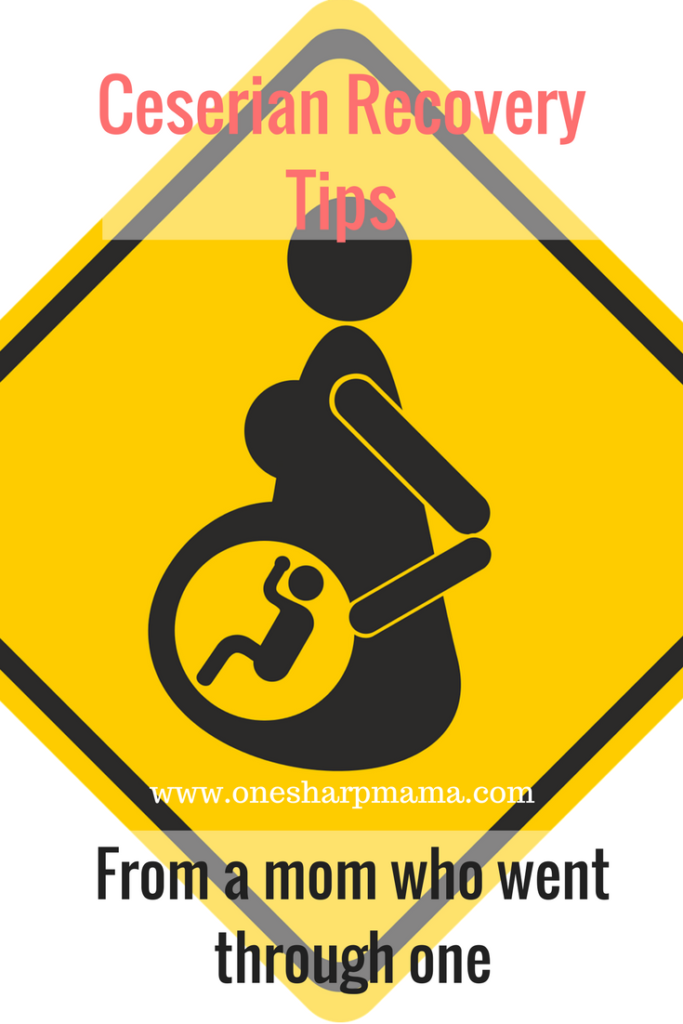 c section recovery tips, recovering from a c section, c section tips, c section advice, c section recovery advice