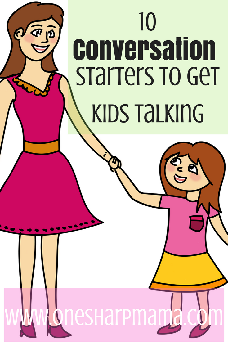 10 Conversation Starters to Help Kids Talk About Their Day