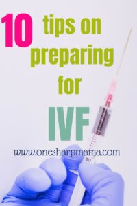 An image of an IVF Syringe with a gloved hand and text overlay that says 10 tips for preparing for IVF.