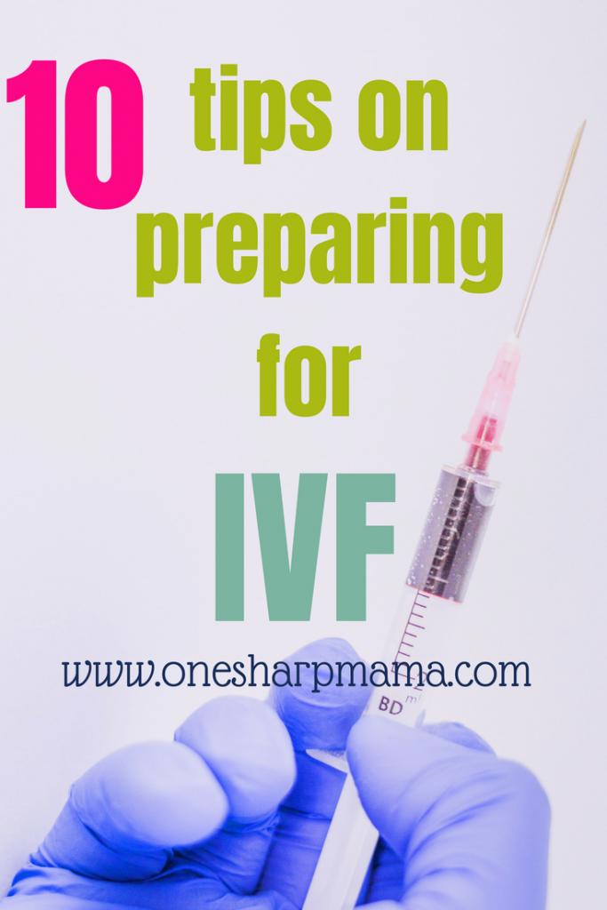 How to prepare for IVF? Here are your ten tips to help prepare for in vitro fertilization. How to prepare for IVF success, tips from an IVF success story.. What to expect during your IVF treatment. These tips help you get pregnant with IVF #IVF #ttc #fertilitytreatment #IVFBABY #IVFHELP