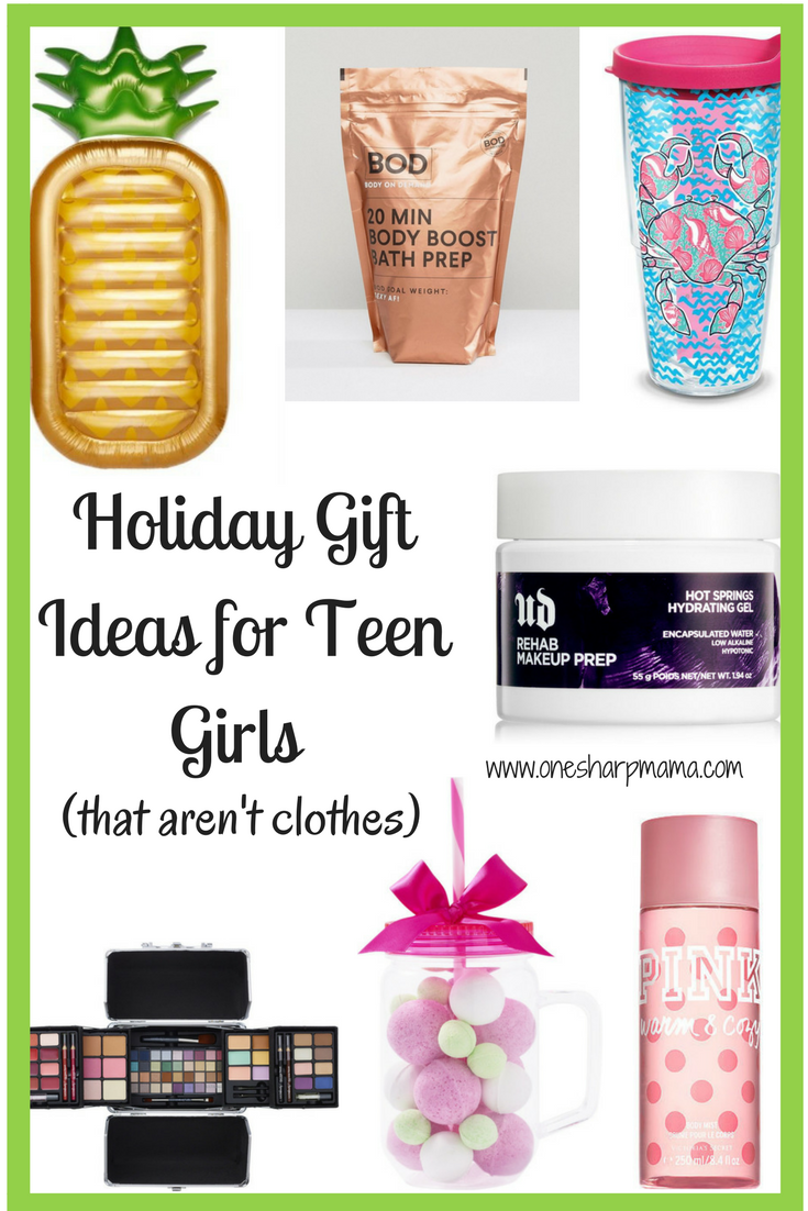 Christmas List Ideas For Teenage Girl.Teen Girl Holiday Gift Ideas 2017 One Sharp Mama