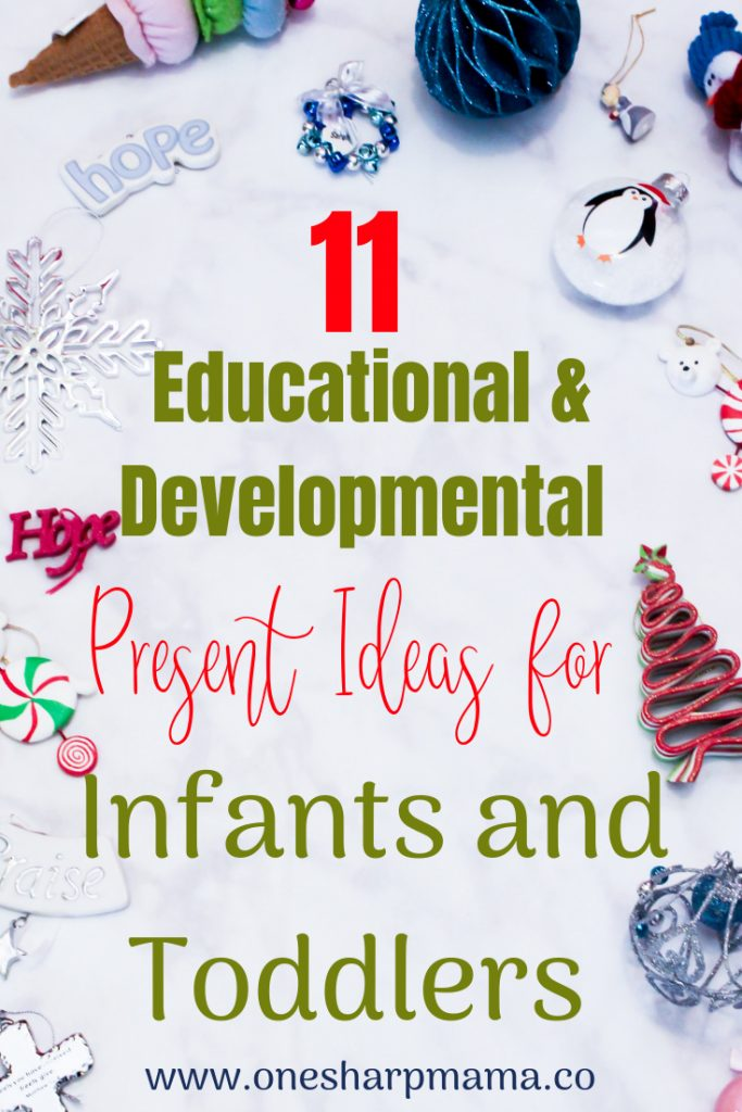 Are you making your Christmas Present list? Are you looking for ideas for everyone on your holiday list? I've got this comprehensive gift guide for infants and toddlers. You can check out all the educational and developmental toys and gifts for babies and toddlers. This gift guide has great birthday gift ideas. It's full of Christmas present ideas for kids and will make the best holiday memories. #christmasguide #giftguide #toddlerandinfant #infantandtoddlergifts #christmasgiftideas