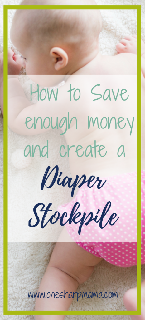 Baby crawling in diaper with text overlay about building a diaper stockpile