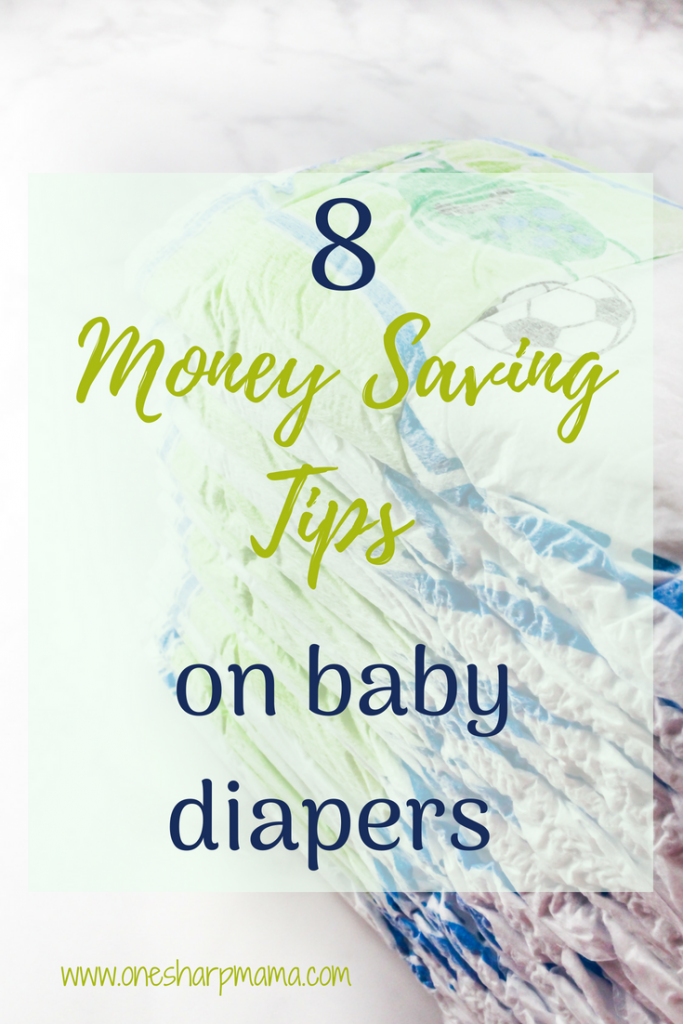 help! parenting can be so expensive. Babies are so expensive. if you're using disposable diapers, we have 8 ways for you to save money on disposable diapers #moneysavingtips #diapertips #babylife #savingmoneyasaparent #moenysavingtips
