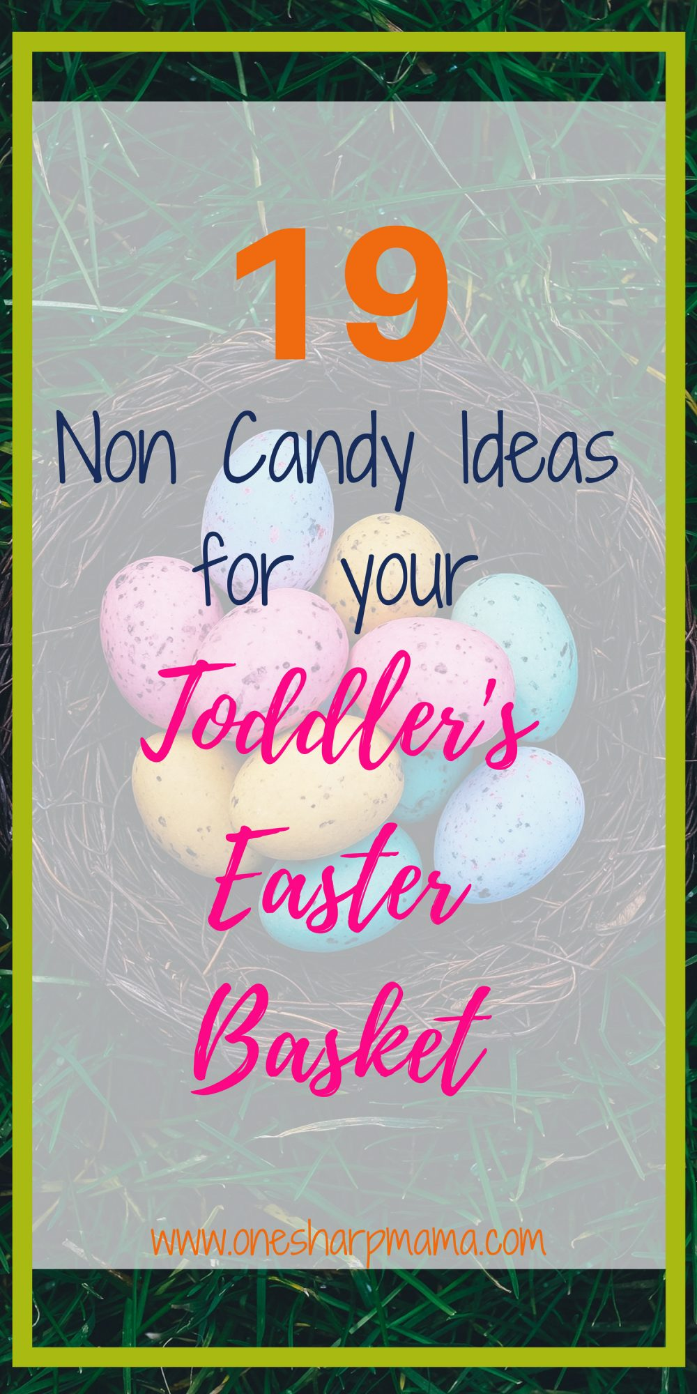 19 Non Candy Easter Basket Ideas for Toddlers