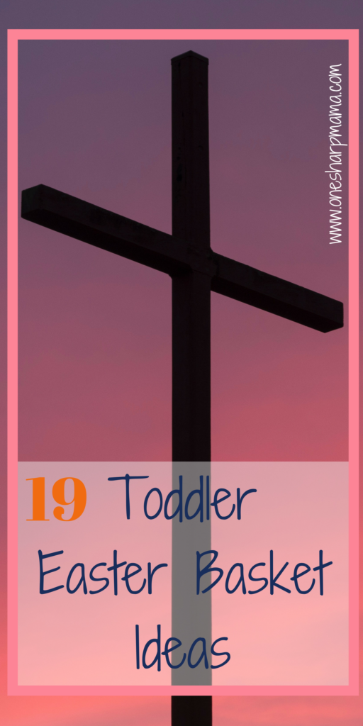 Toddler Easter Basket Ideas, non candy easter basket ideas for toddlers, keeping christ in easter, easter basket ideas can be found in this post #easter #easterbunny #easterbasketideas #basketideas