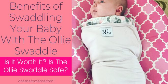 baby with Ollie Swaddle on safely