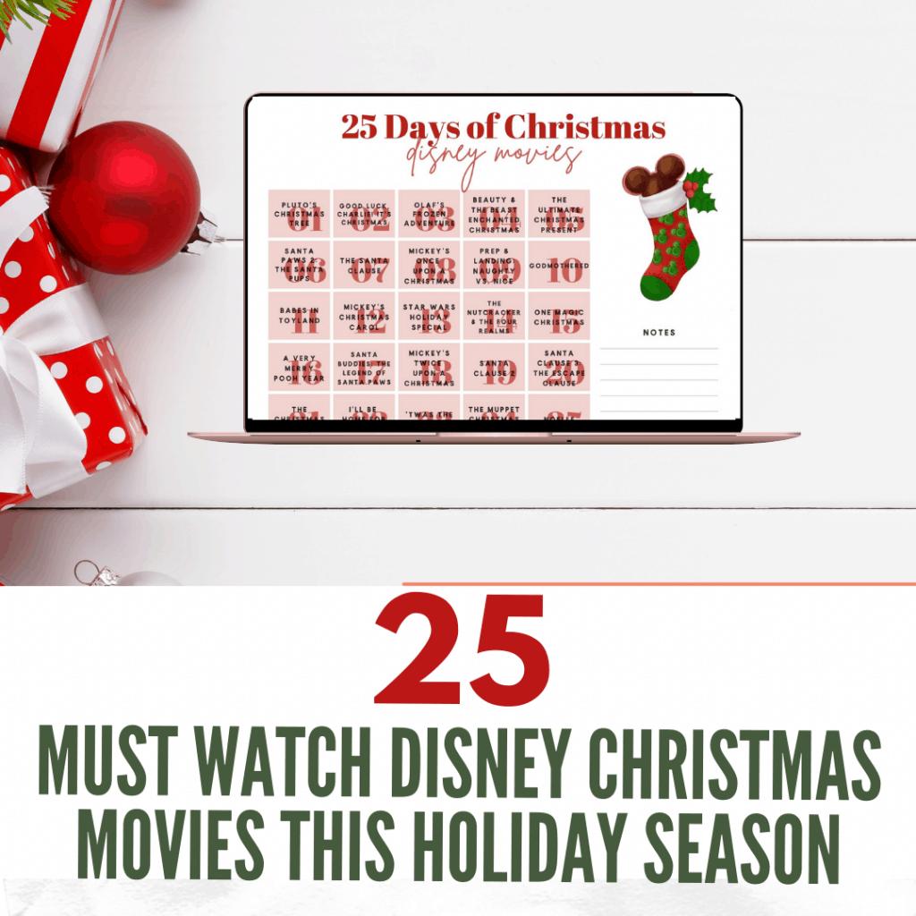 25 Disney Christmas movies.