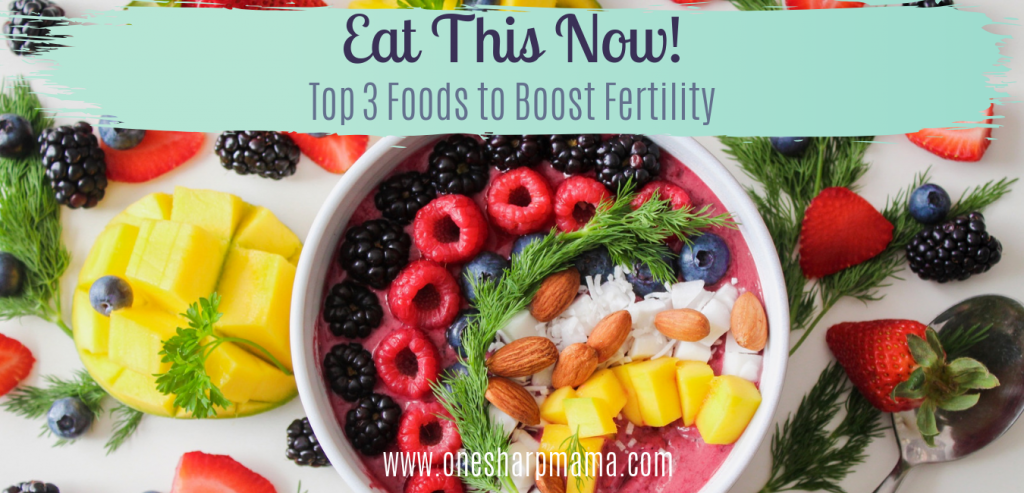 foods to eat that will help boost your fertility like berries