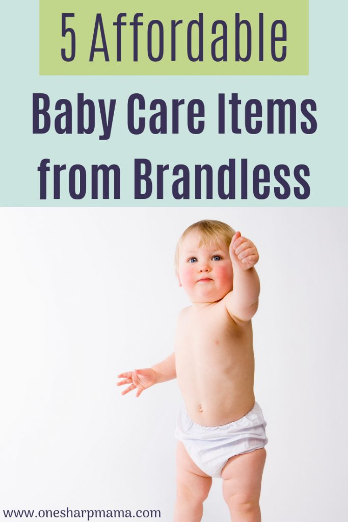 baby in a diaper with text that says 5 affordable baby care items from brandless