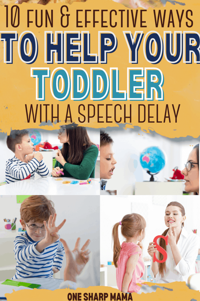 Help a toddler with a speech delay.