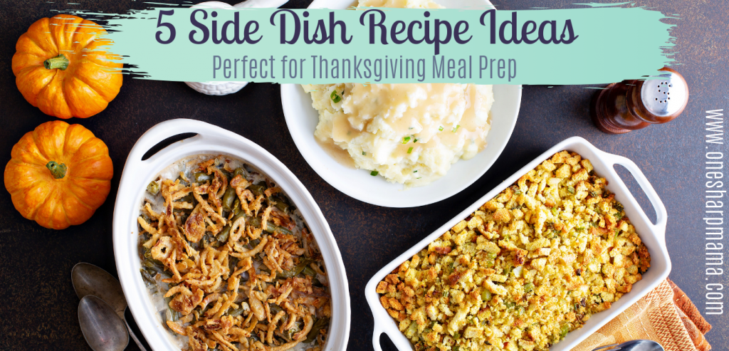 Thanksgiving side dish recipes with pumpkins on side table