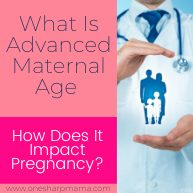 Advanced Maternal Age