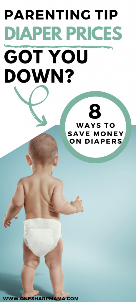 baby standing in diaper with text overlay that says 8 ways to save money on diapers