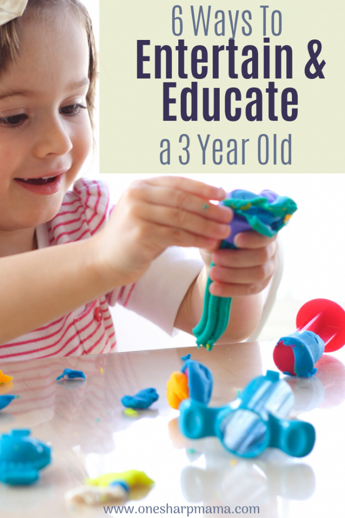 a toddler playing with play doh with a text banner that says 6 ways to entertain and educate a 3 year old