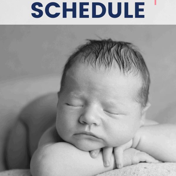 Newborn Schedule and Routine