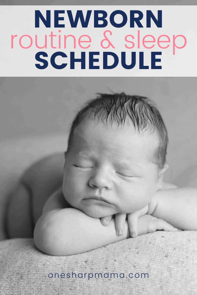 All about the newborn routine and sleep schedule.