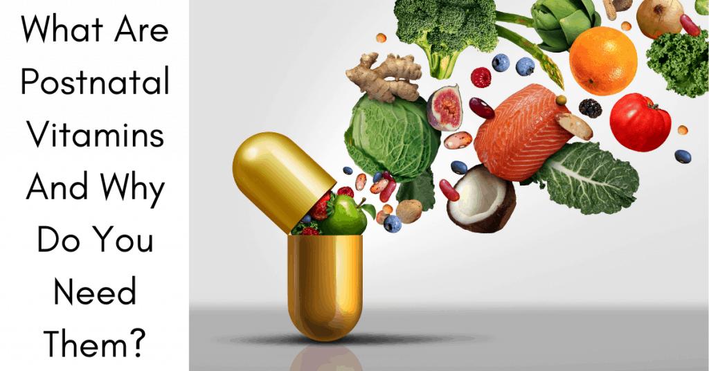 Why do moms need postnatal vitamins