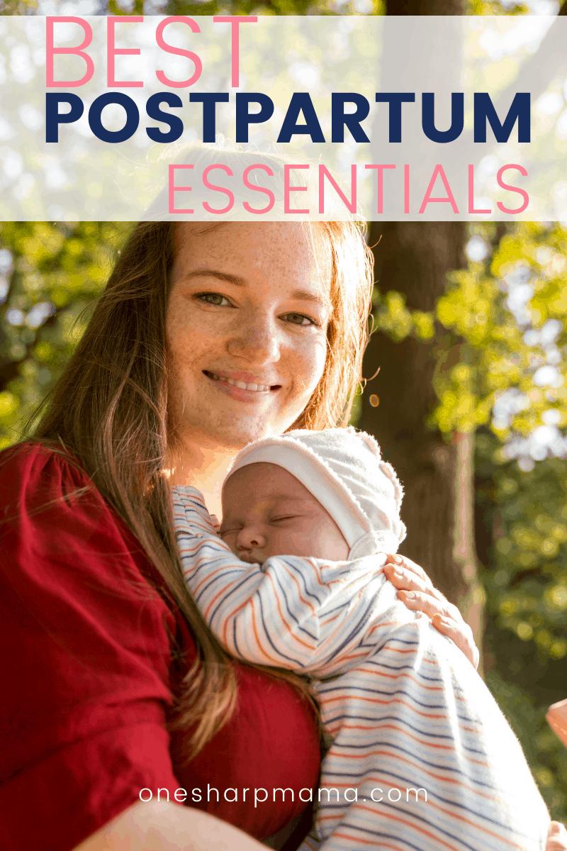Best postpartum essentials.