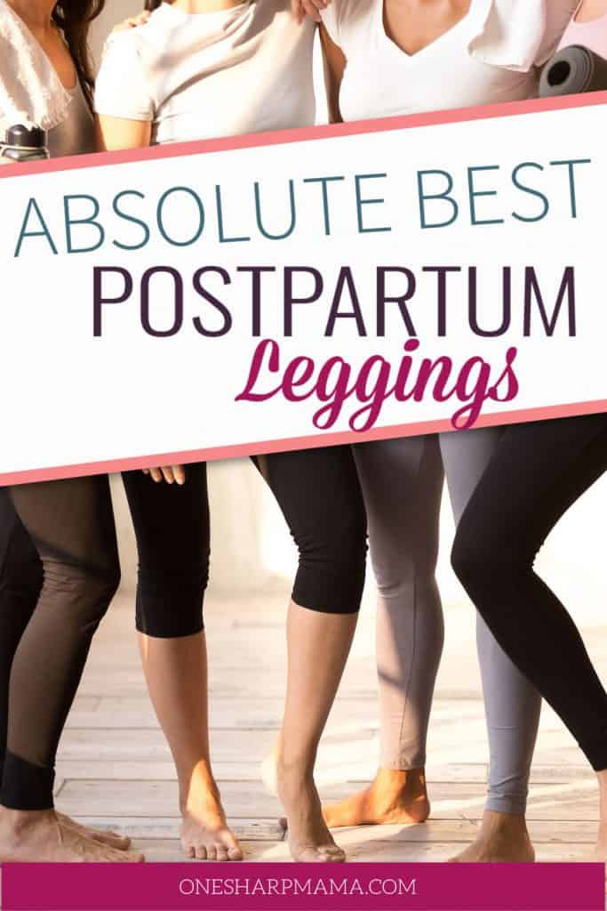 post partum leggings recommendations