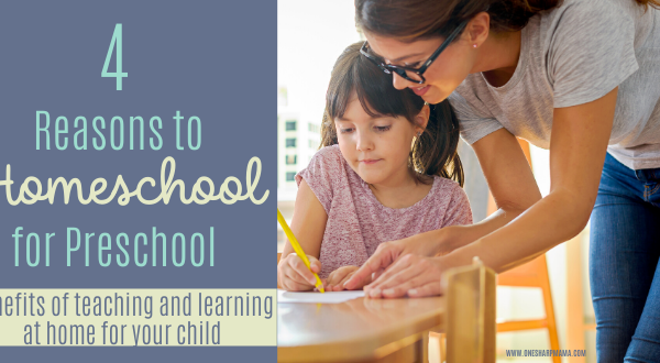 4 Reasons to Homeschool for Preschool